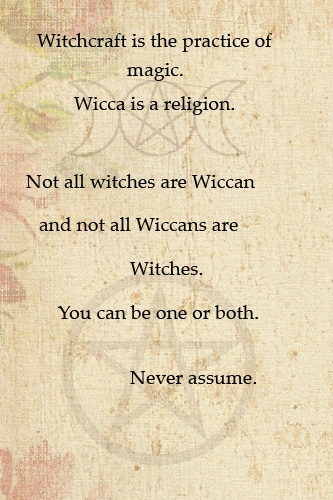 Witchcraft vs. Wicca