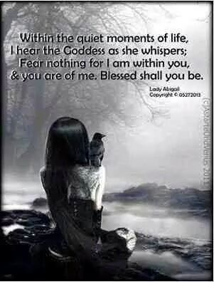 Blessed are We, who hear the Goddess Whisper.